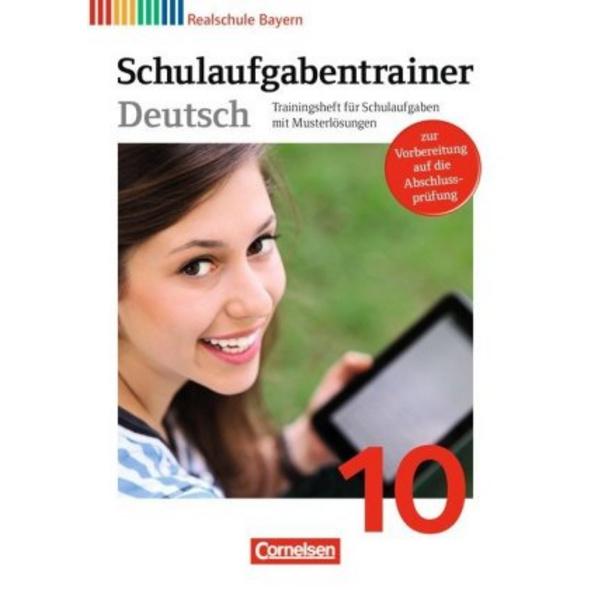 Deutschbuch 10. Jahrgangsstufe. Schulaufgabentrain