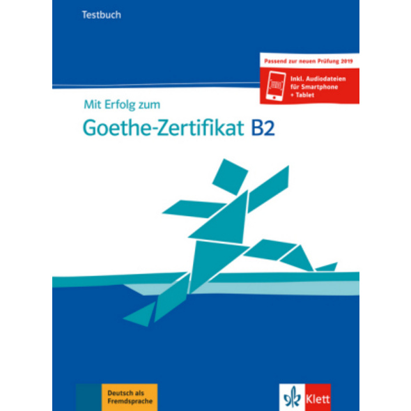 Mit Erfolg zum Goethe-Zertifikat B2. Buch und Audi