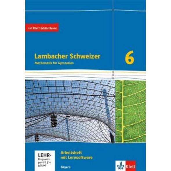 Lambacher Schweizer Mathematik 6. Ausgabe Bayern a
