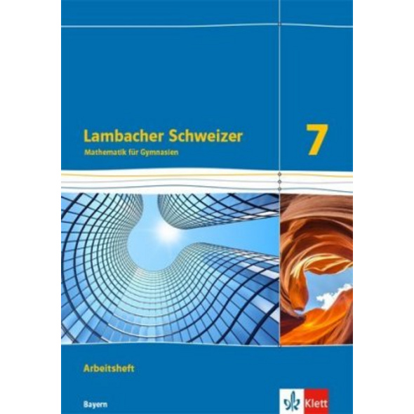 Lambacher Schweizer Mathematik 7. Ausgabe Bayern a