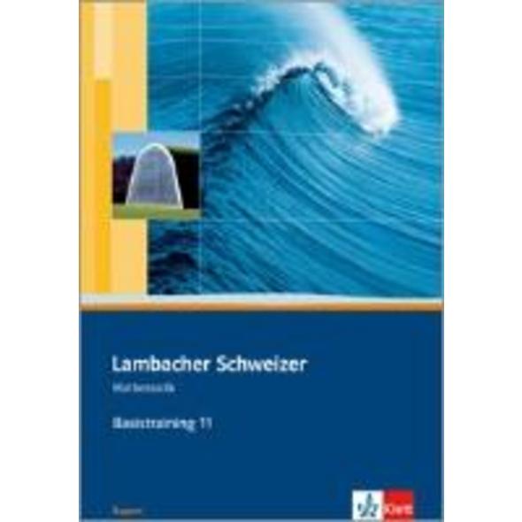 Lambacher Schweizer. 11. Schuljahr. Basistraining.