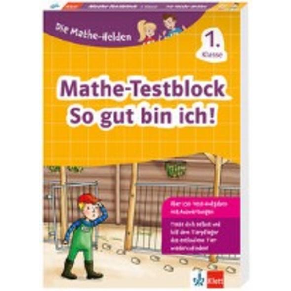 Die Mathe-Helden: Mathe-Testblock So gut bin ich!