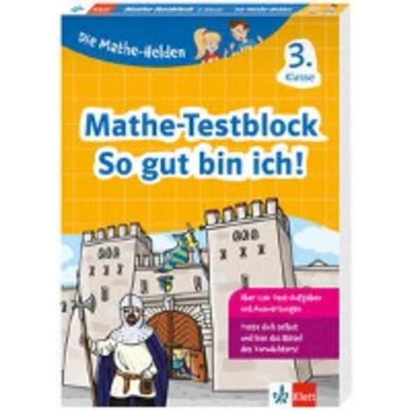 Klett Die Mathe-Helden: Mathe-Testblock So gut bin