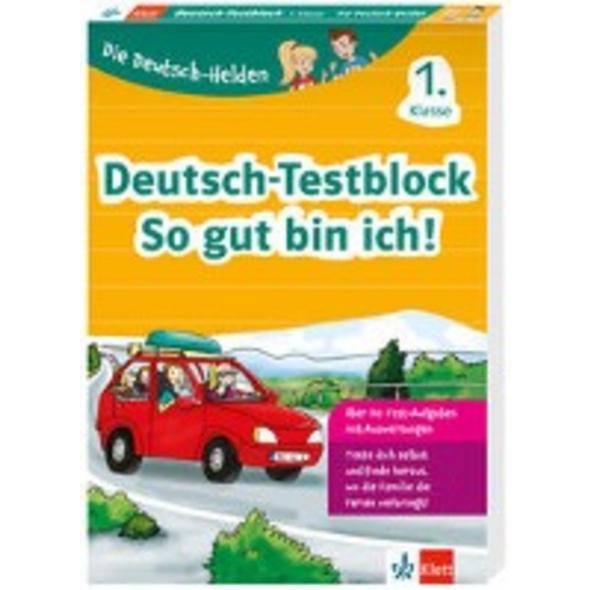 Die Deutsch-Helden: Deutsch-Testblock So gut bin i