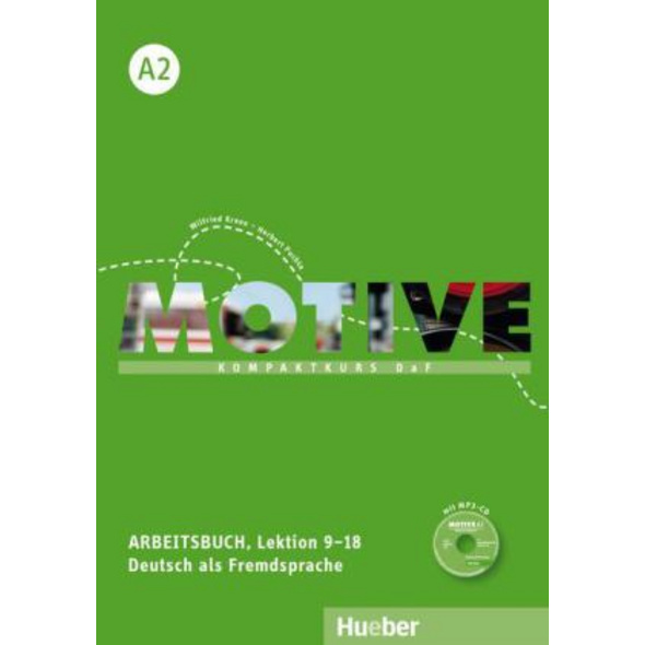 Motive A2. Arbeitsbuch. Lektion 9-18 mit MP3-Audio