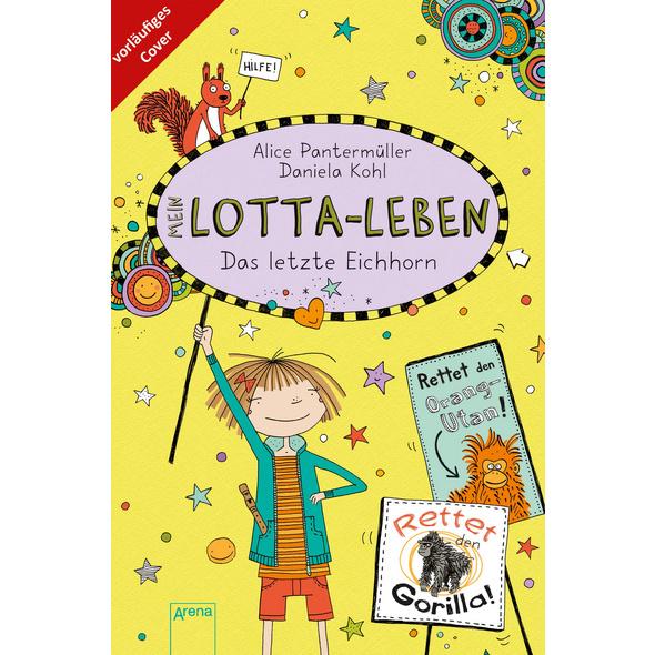 Mein Lotta-Leben  16 . Das letzte Eichhorn