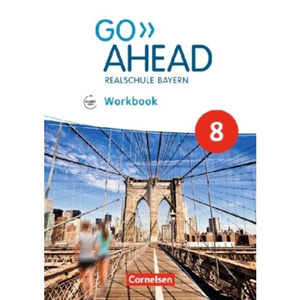 Go Ahead 8. Jahrgangsstufe - Ausgabe für Realschul