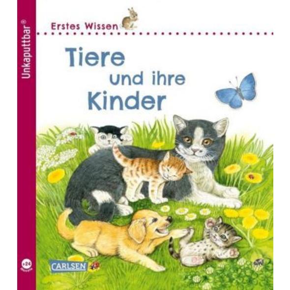 Unkaputtbar: Erstes Wissen: Tiere und ihre Kinder