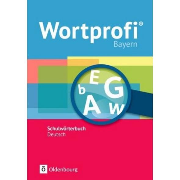 Wortprofi  Bayern Schulwörterbuch Deutsch