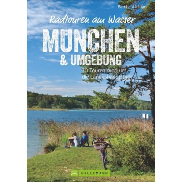 Radtouren am Wasser München   Umgebung