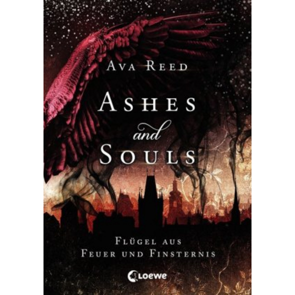 Ashes and Souls  Band 2  - Flügel aus Feuer und Fi
