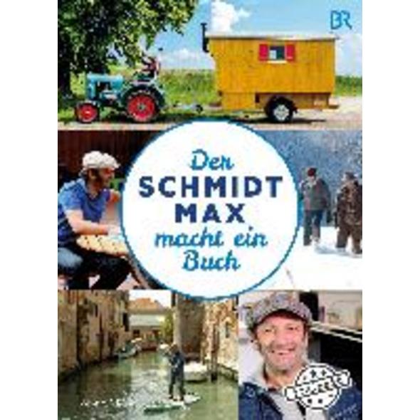 Der Schmidt Max macht ein Buch