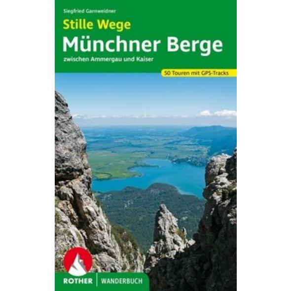 Stille Wege Münchner Berge
