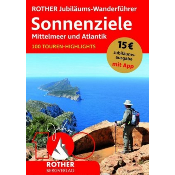 ROTHER Jubiläums-Wanderführer Sonnenziele - Mittel
