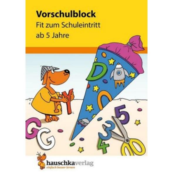 Vorschulblock - Fit zum Schuleintritt ab 5 Jahre